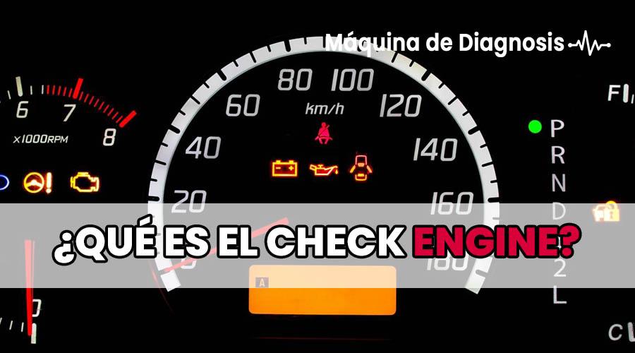 ¿Qué es el Check Engine?
