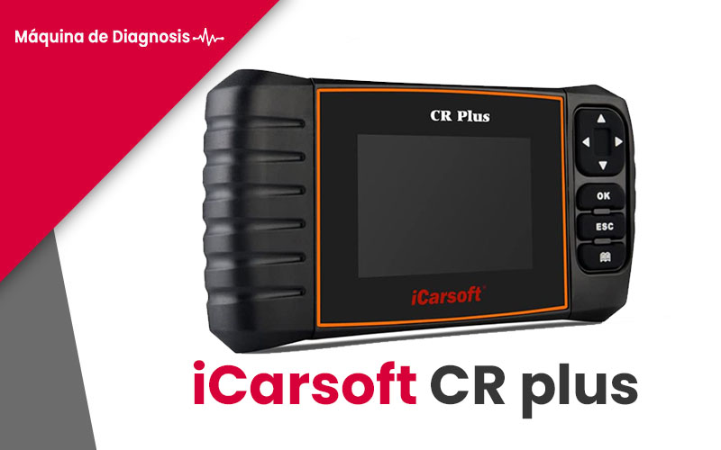 maquina de diagnosis iCarsoft CR plus